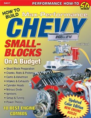How to Build Max-Performance Chevy Small-Blocks on a Budget 9781932494846