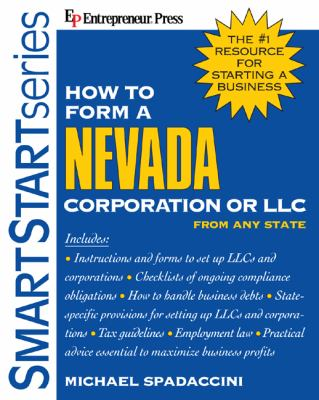 How to Form a Nevada Corporation or LLC from Any State 9781932531305