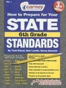 How to Prepare for Your State Standards, 6th Grade, Volume 1 9781930288331