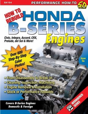 How to Rebuild Honda B Series Engines 9781932494785