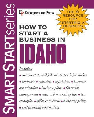 How to Start a Business in Idaho 9781932531015