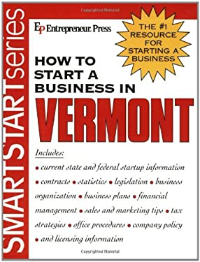 How to Start a Business in Vermont 9781932156973