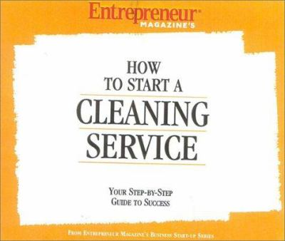 How to Start a Cleaning Service 9781932156133