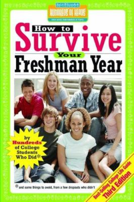 How to Survive Your Freshman Year 9781933512143