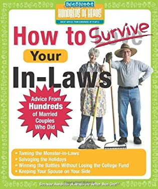 How to Survive Your In-Laws: Advice from Hundreds of Married Couples Who Did 9781933512013