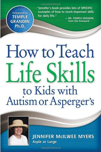 How to Teach Life Skills to Kids with Autism or Asperger's 9781935274131