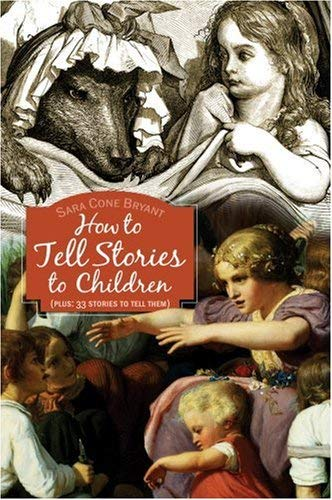 How to Tell Stories to Children 9781933184340