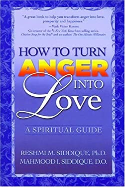 How to Turn Anger Into Love 9781932675412