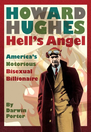 Howard Hughes: Hell's Angel 9781936003136