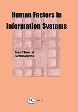 Human Factors in Information Systems 9781931777100