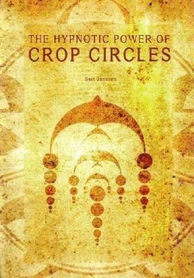 Hypnotizing Crop Circle Shapes 9781931882347