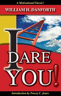 I Dare You! 9781933715827