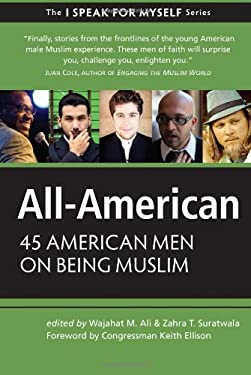 All-American: 45 American Men on Being Muslim 9781935952596