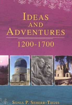 Ideas and Adventures, 1200-1700 9781933538730