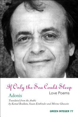 If Only the Sea Could Sleep: Love Poems 9781931243292