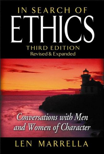 In Search of Ethics: Conversations with Men and Women of Character 9781932021318