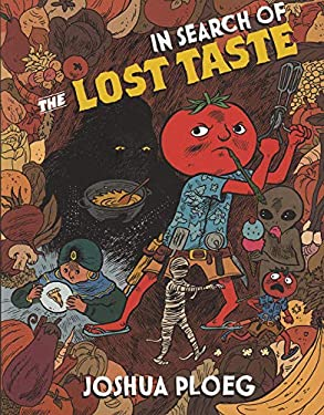 In Search of the Lost Taste 9781934620014