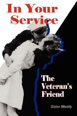 In Your Service: The Veteran's Friend 9781934677254