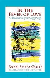 In the Fever of Love: An Illumination of the Song of Songs 7826913