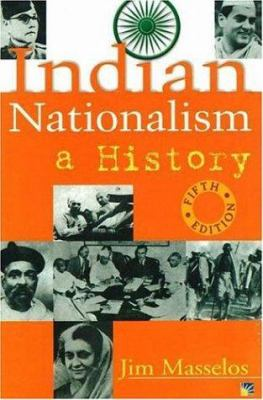 Indian Nationalism: A History 9781932705386