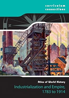 Industrialization and Empire, 1783-1914 9781933834696
