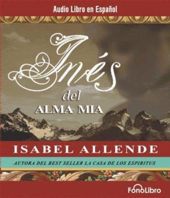 Ines del Alma Mia 9781933499109