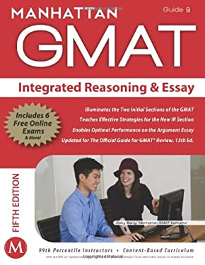 Manhattan GMAT Integrated Reasoning & Essay, Guide 9 [With Web Access] 9781935707837