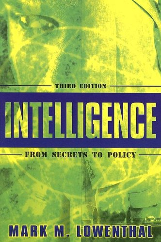 Intelligence: From Secrets to Policy 9781933116020