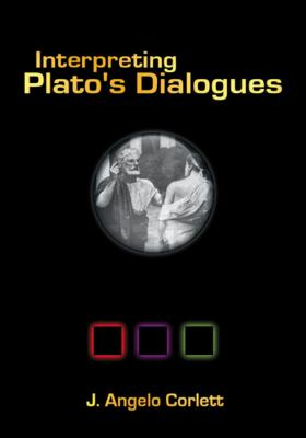Interpreting Plato's Dialogues 9781930972025