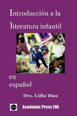 Introduccin a la Literatura Infantil En Espaol 9781930879461