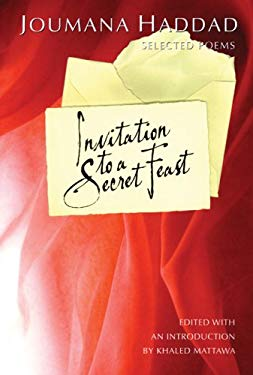 Invitation to a Secret Feast: Selected Poems 9781932195620