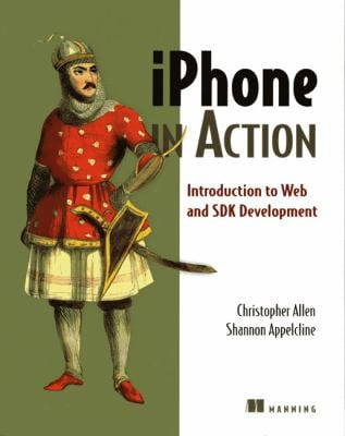 Iphone in Action: Introduction to Web and SDK Development 9781933988863