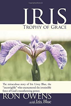 Iris: Trophy of Grace 9781934749913