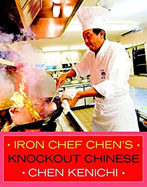 Iron Chef Chen's Knockout Chinese 9781934287460