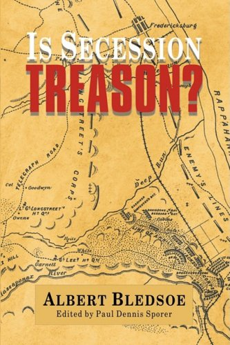 Is Secession Treason? 9781932490800
