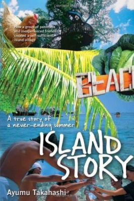 Island Story: A True Story of a Never-Ending Summer 9781935548027