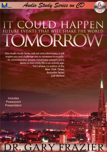It Could Happen Tomorrow Teaching Series: Future Events That Will Shake the World 9781930034280