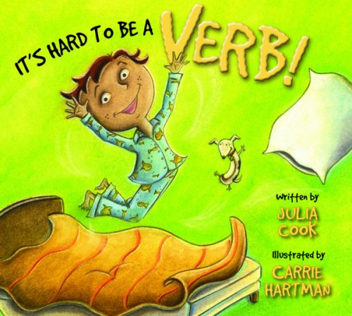 It's Hard to Be a Verb! 9781931636841