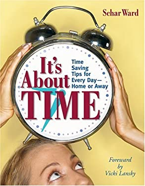 It's about Time: Time Saving Tips for Every Day - Home & Away 9781931863285