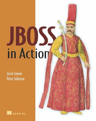 JBoss in Action: Configuring the JBoss Application Server 9781933988023
