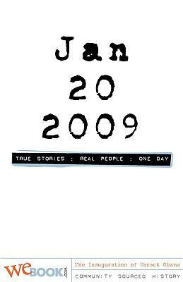 Jan 20, 2009: True Stories-The Inauguration of Barack Obama 9781935003069