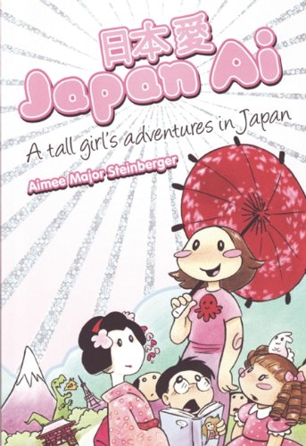 Japan AI: A Tall Girl's Adventures in Japan 9781933617831