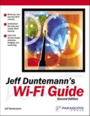 Jeff Duntemann's Wi-Fi Guide 9781932111880
