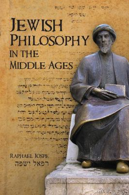 Jewish Philosophy in the Middle Ages 9781934843093