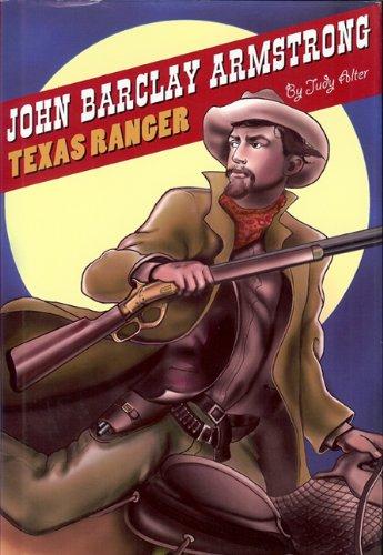 John Barclay Armstrong: Texas Ranger 9781931721868