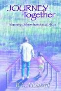 Journey Together: Protecting Children from Sexual Abuse 9781932047738