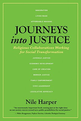 Journeys Into Justice: Religious Collaboratives Working for Social Transformation 9781935098140