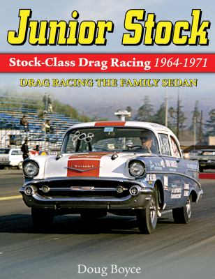 Junior Stock: Drag Racing the Family Sedan