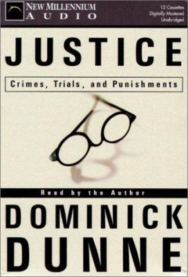 Justice: Crimes, Trials, and Punishments 9781931056960