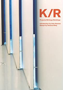 K/R: Projects/Writings/Buildings 9781933045641